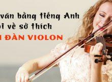 Doan-van-bang-tieng-anh-noi-ve-so-thich-choi-dan-violon