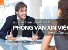 Kinh-nghiem-can-thiet-cho-phong-van-xin-viec-bang-tieng-anh