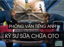 phong-van-tieng-anh-ky-su-co-khi-sua-chua-oto-2