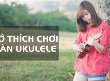 viet-so-thich-bang-tieng-anh-choi-ukulele